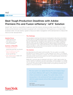 Beat Tough Production Deadlines with Adobe Premiere Pro and Fusion ioMemory ioFX Solution
