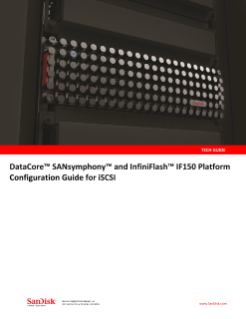 DataCore SANsymphony and InfiniFlash IF150 Platform Configuration Guide for iSCSI
