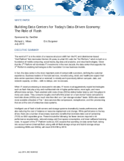 IDC: Building Data Centers for Today's Data Driven Economy: The Role of Flash