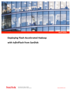 Deploying Flash-Accelerated Hadoop with InfiniFlash from SanDisk